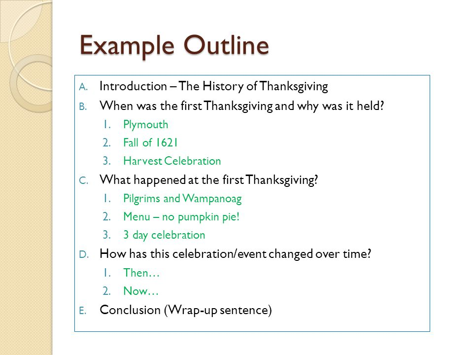 Example Outline Introduction – The History of Thanksgiving