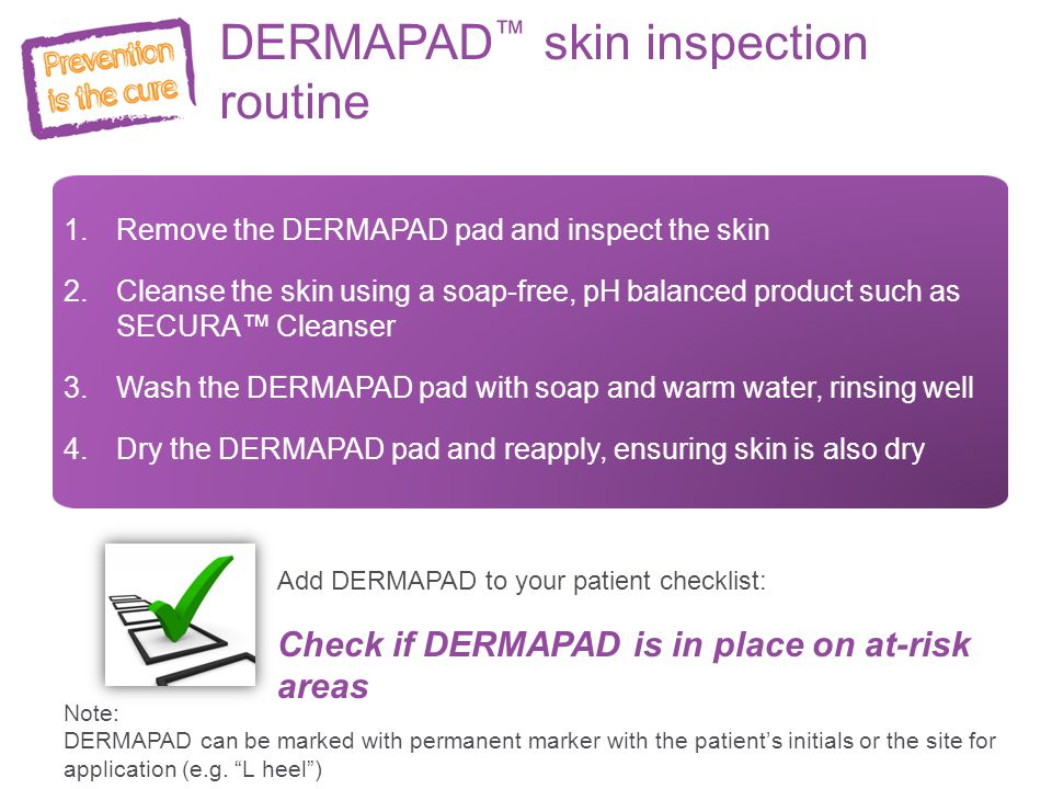 DERMAPAD™ skin inspection routine