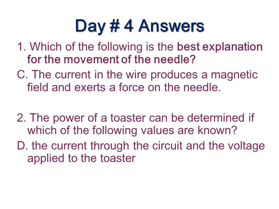 Day # 4 Answers