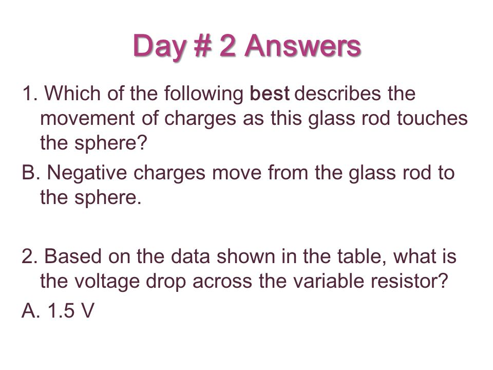 Day # 2 Answers