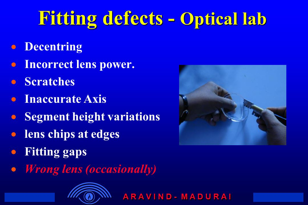 Fitting defects - Optical lab