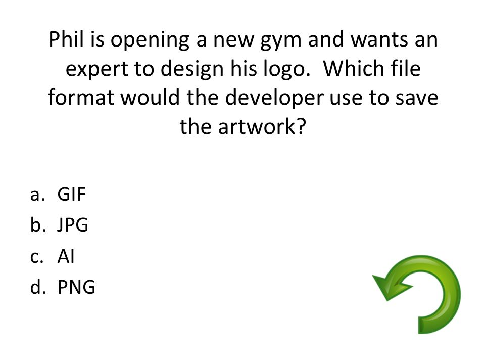 Phil is opening a new gym and wants an expert to design his logo