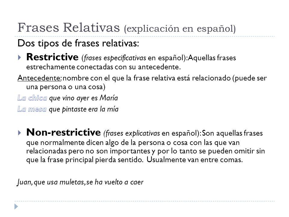 Frases Relativas (explicación en español)
