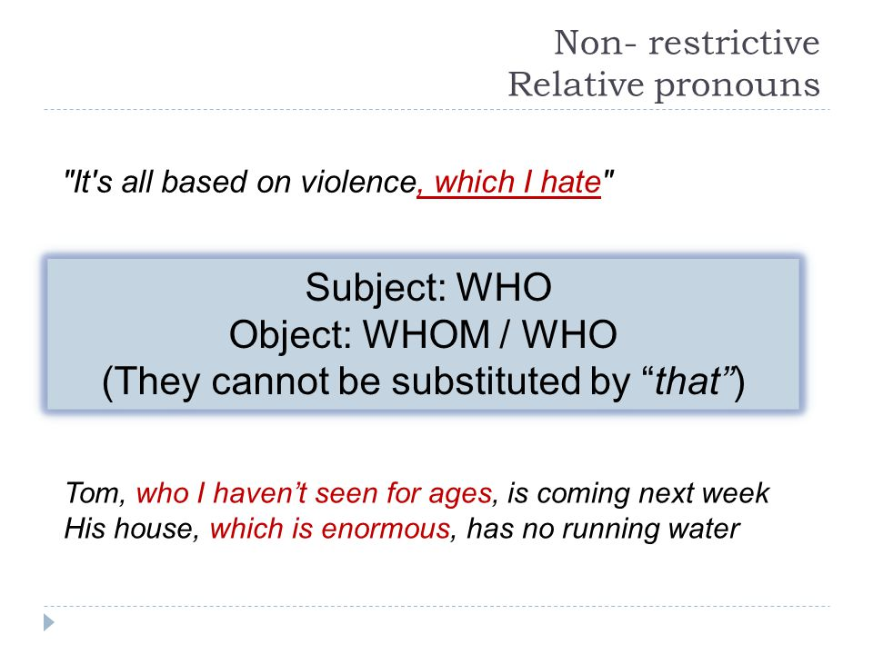 Non- restrictive Relative pronouns