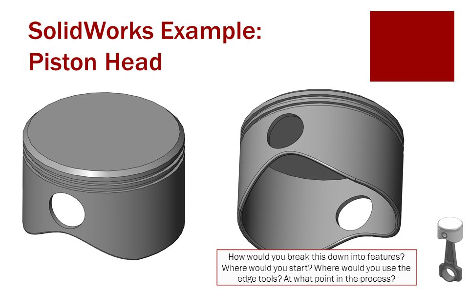 SolidWorks Example: Piston Head