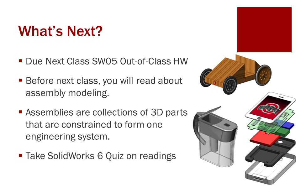 What's Next Due Next Class SW05 Out-of-Class HW