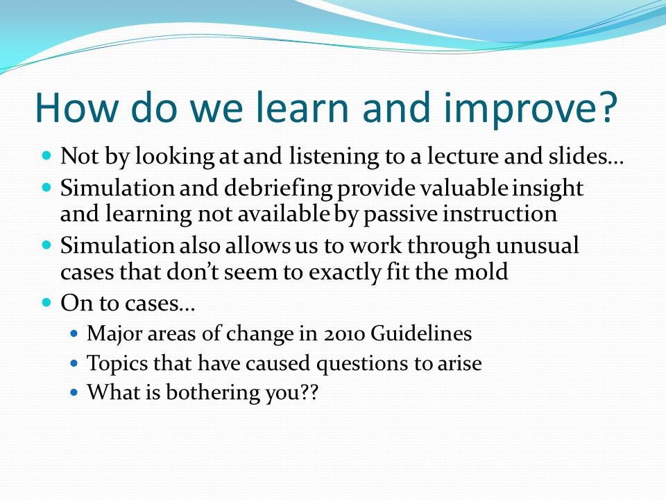 How do we learn and improve