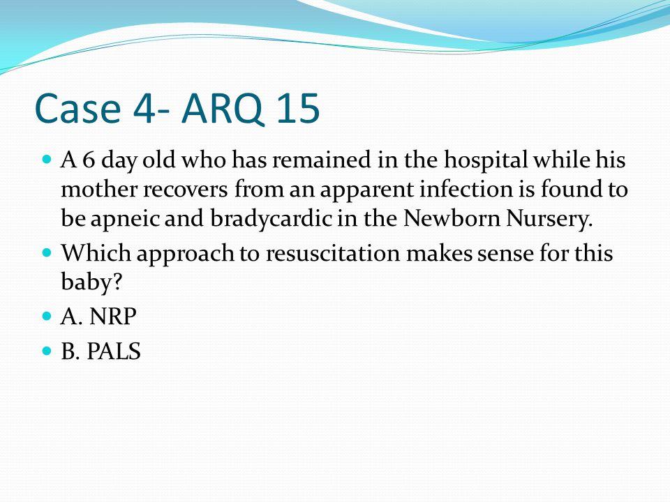 Case 4- ARQ 15