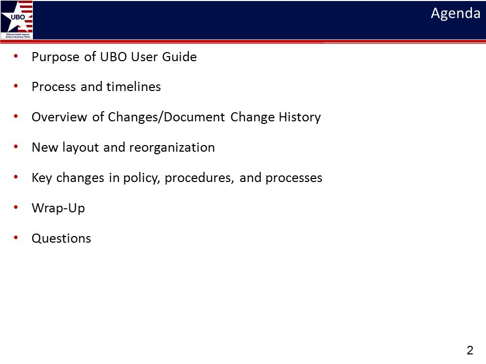 Agenda Purpose of UBO User Guide Process and timelines