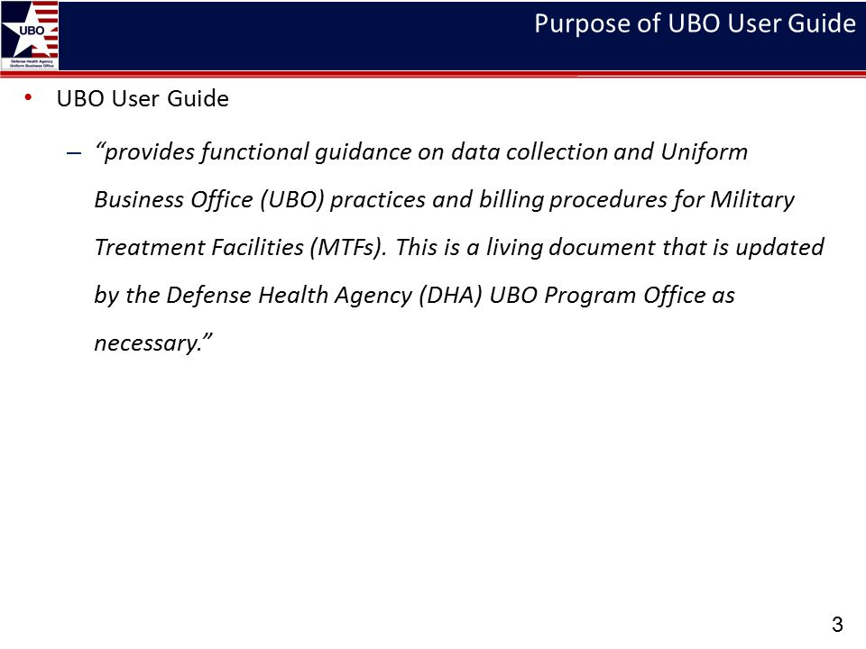 Purpose of UBO User Guide