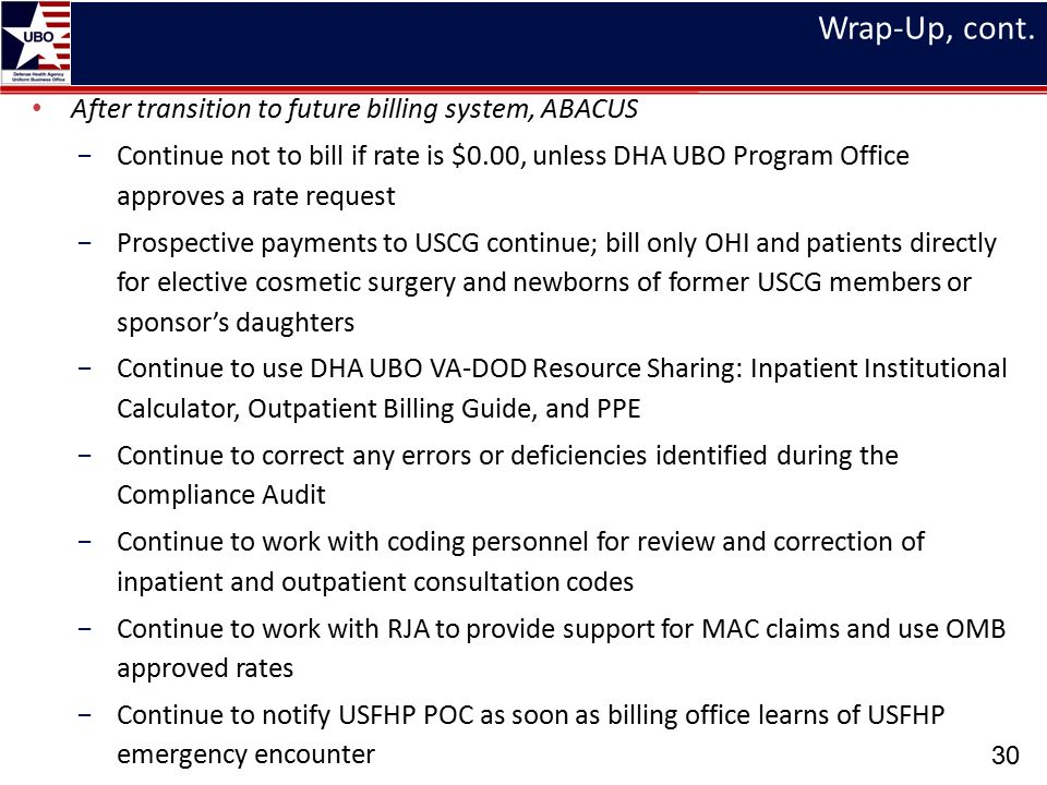 Wrap-Up, cont. After transition to future billing system, ABACUS