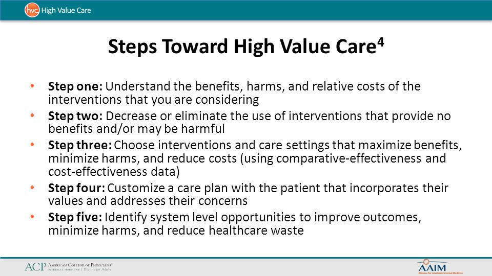 Steps Toward High Value Care4