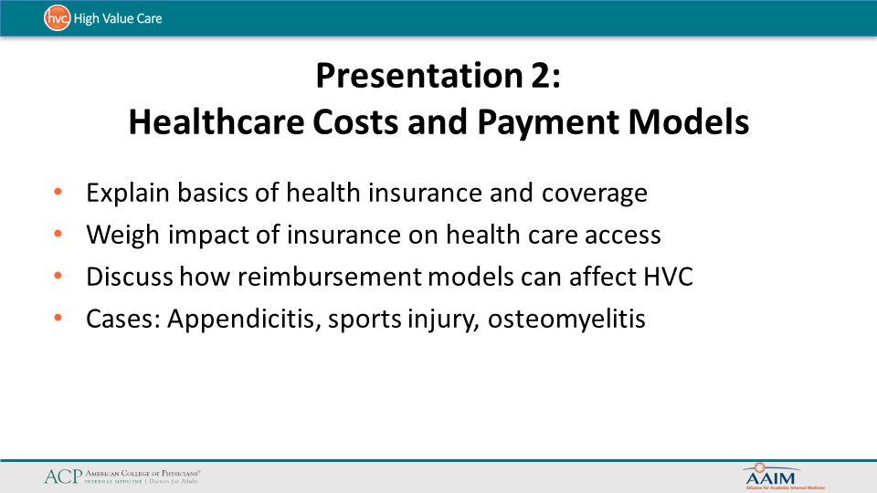 Presentation 2: Healthcare Costs and Payment Models