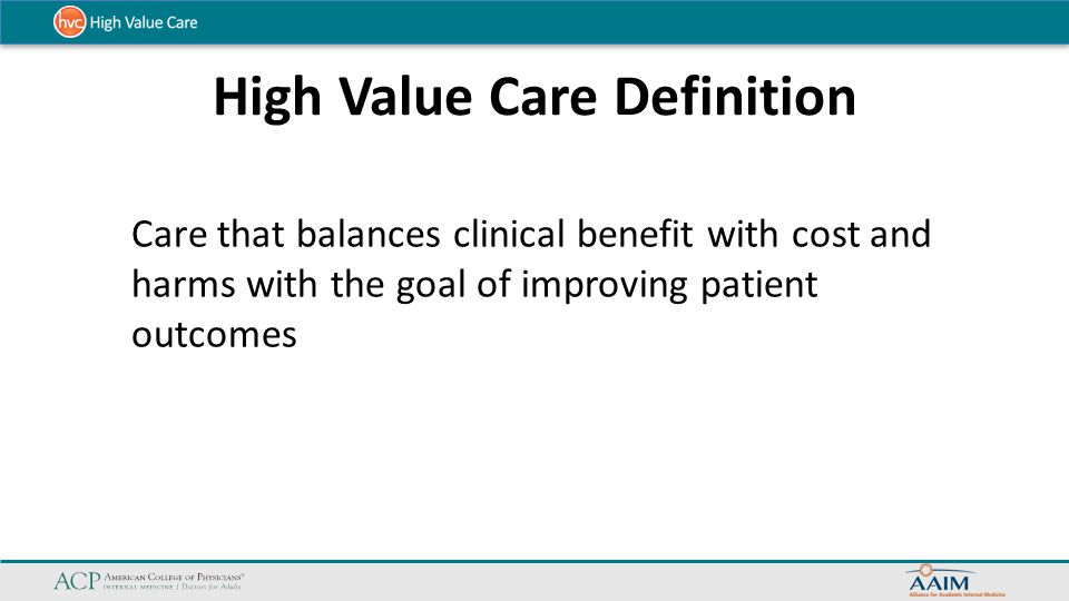 High Value Care Definition