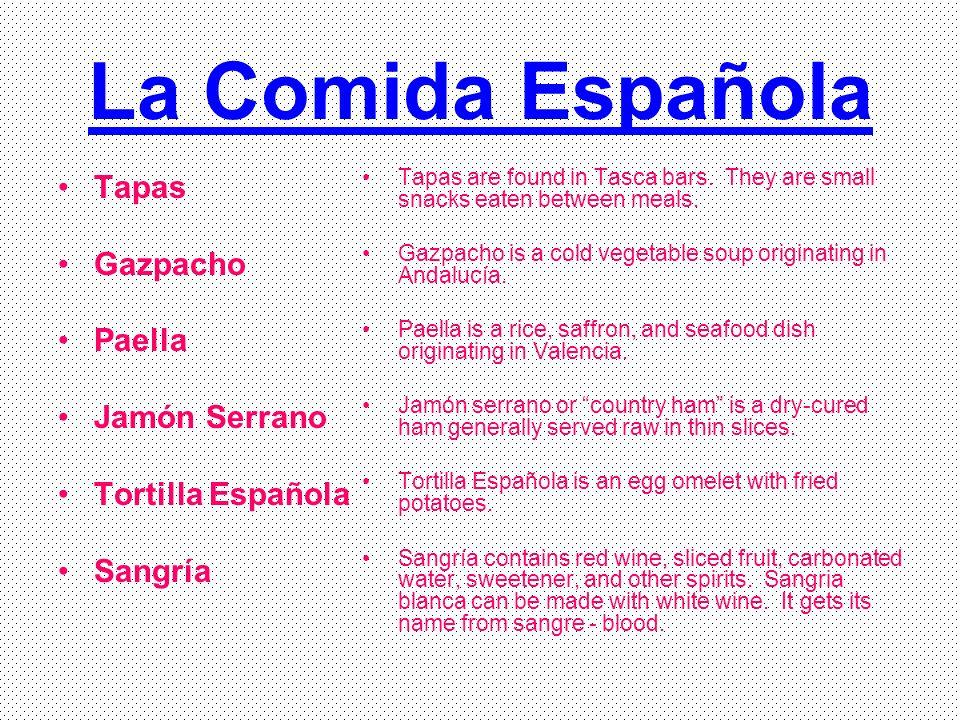 La Comida Española Tapas Gazpacho Paella Jamón Serrano