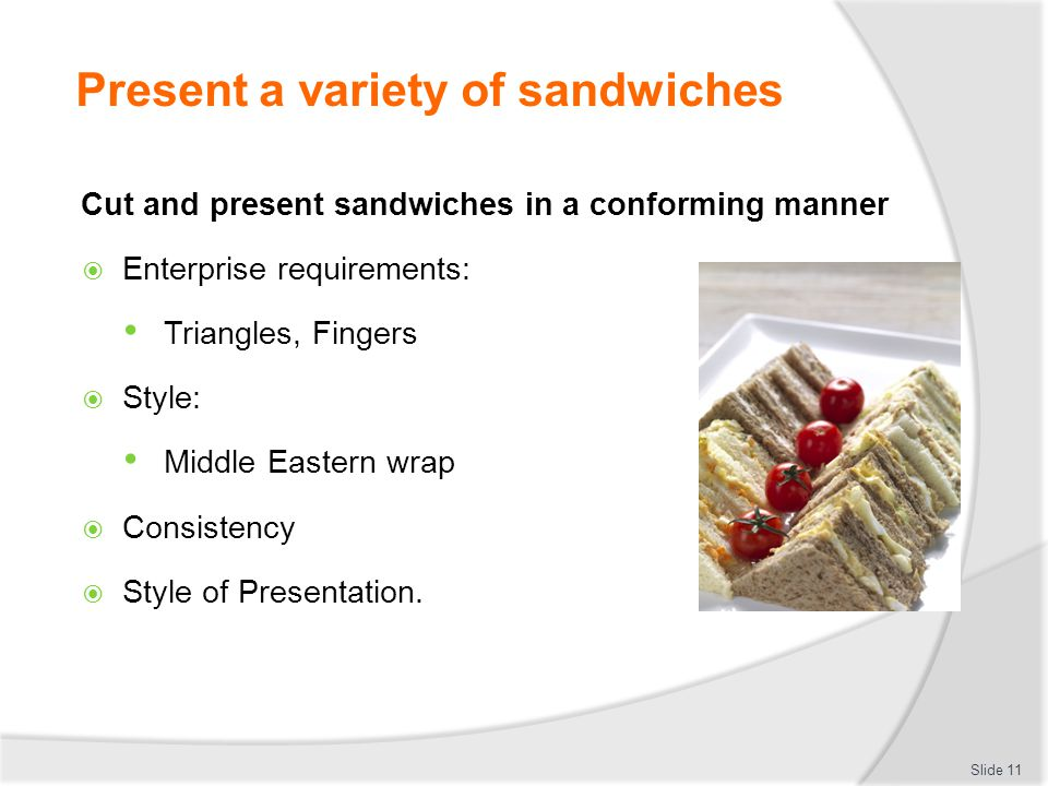 Present a variety of sandwiches