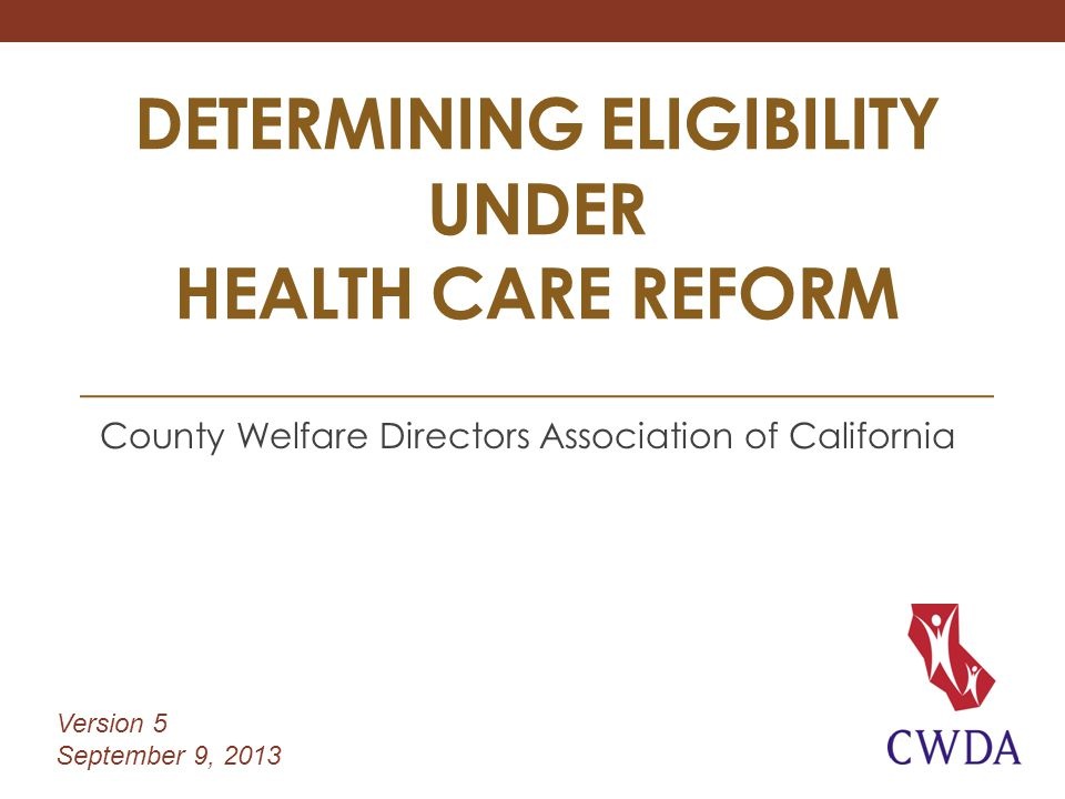 Determining eligibility under Health Care reform
