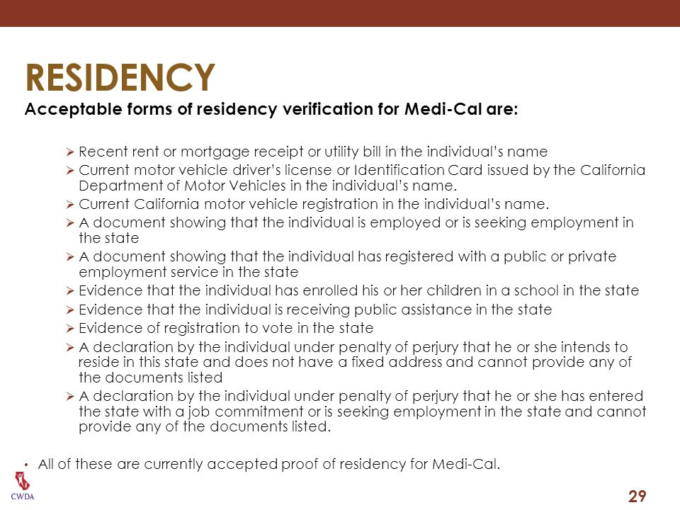 RESIDENCY Acceptable forms of residency verification for Medi-Cal are: