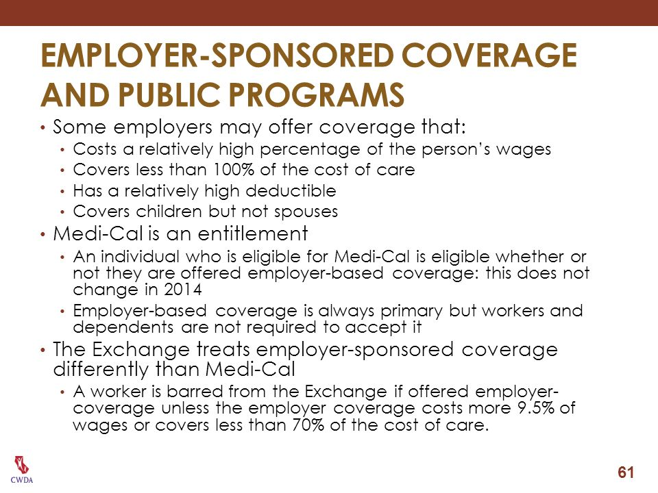EMPLOYER-SPONSORED COVERAGE AND PUBLIC PROGRAMS