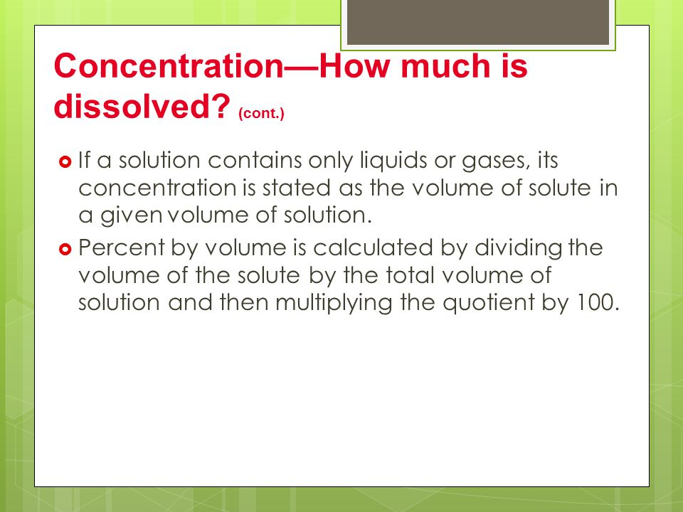 Concentration—How much is dissolved (cont.)