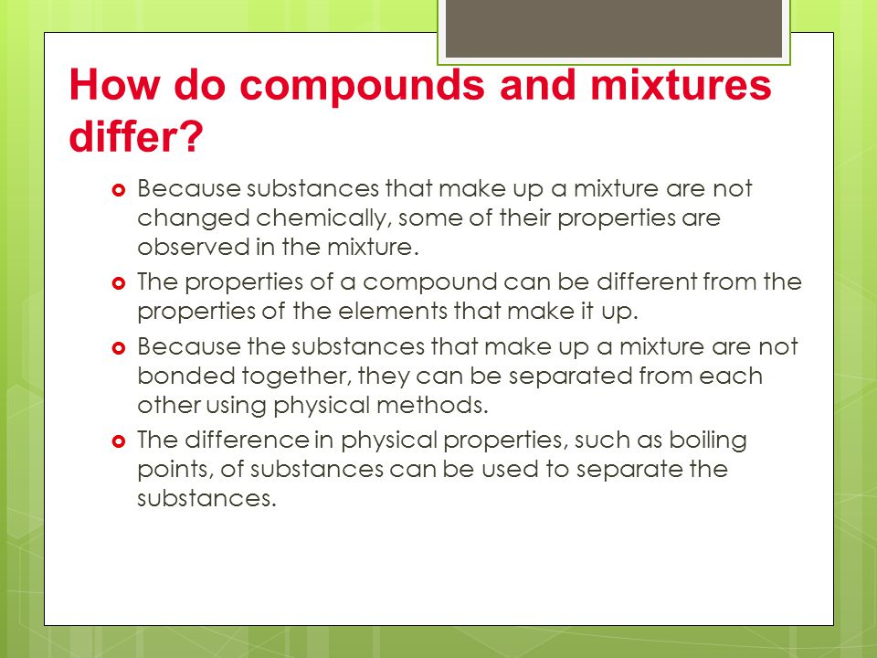 How do compounds and mixtures differ