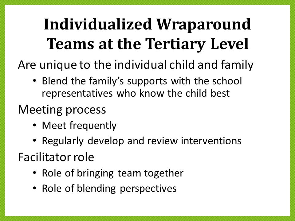 Individualized Wraparound Teams at the Tertiary Level