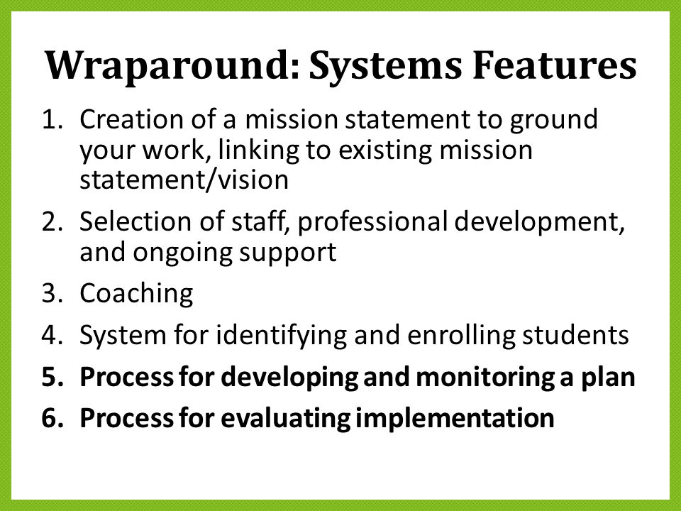 Wraparound: Systems Features