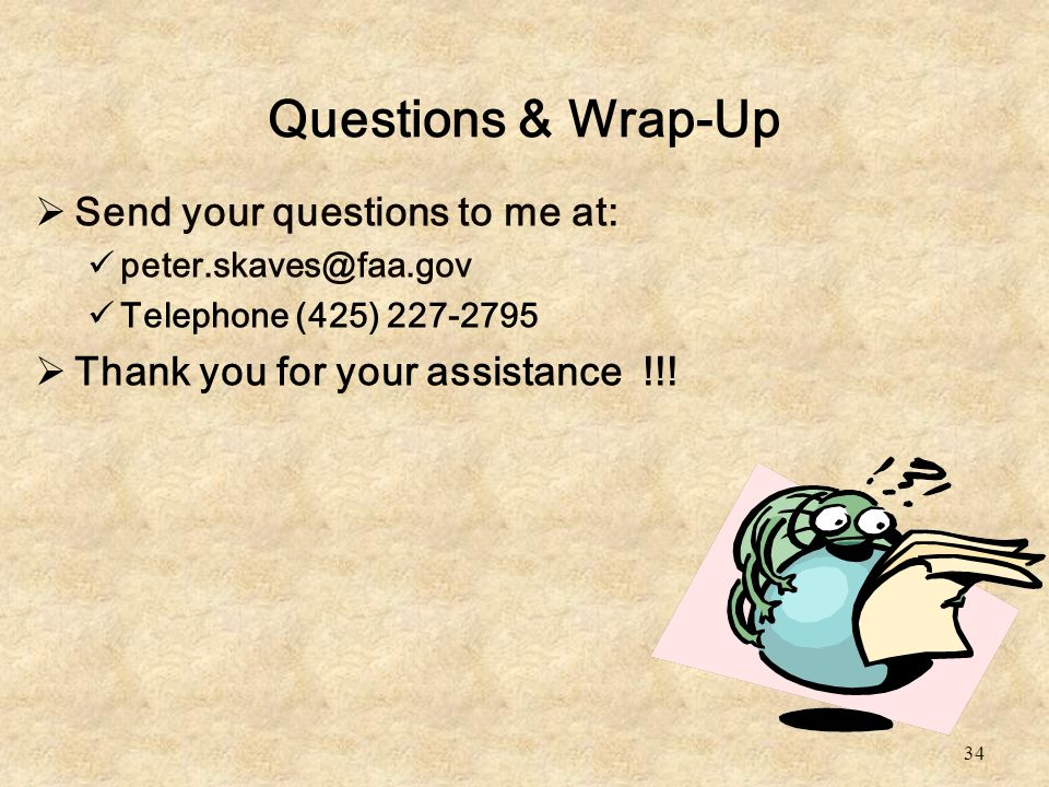 Questions & Wrap-Up Send your questions to me at: