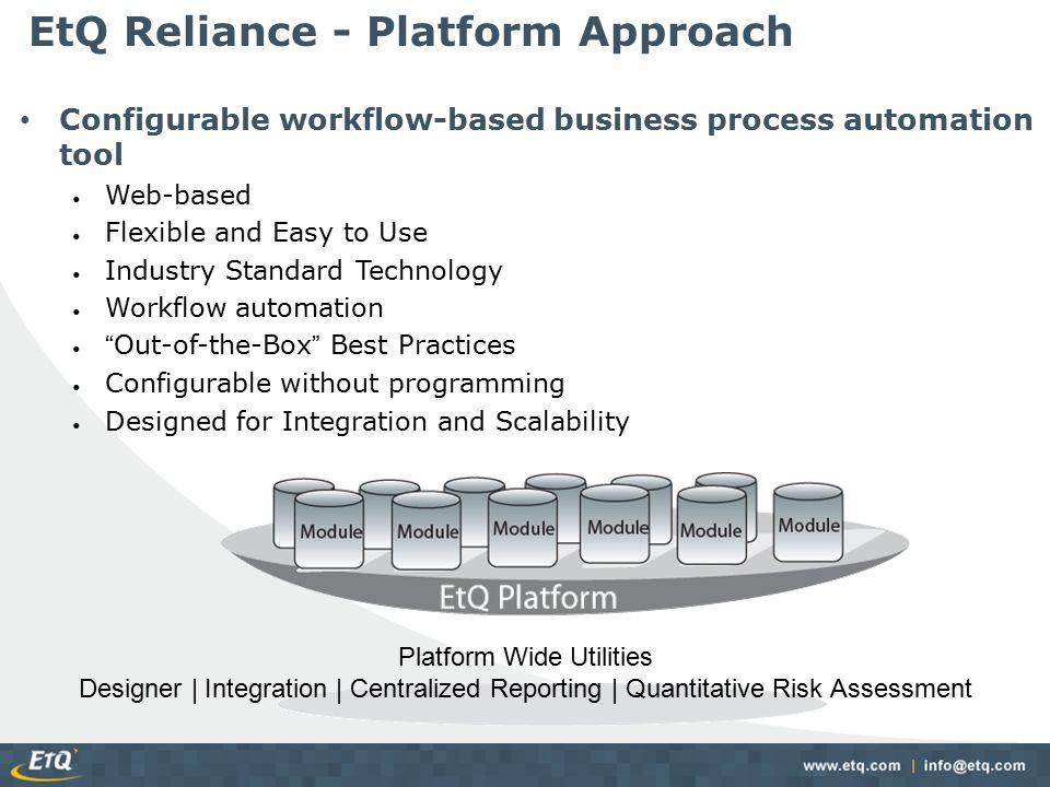 EtQ Reliance - Platform Approach