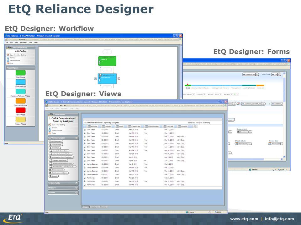 EtQ Reliance Designer EtQ Designer: Workflow EtQ Designer: Forms