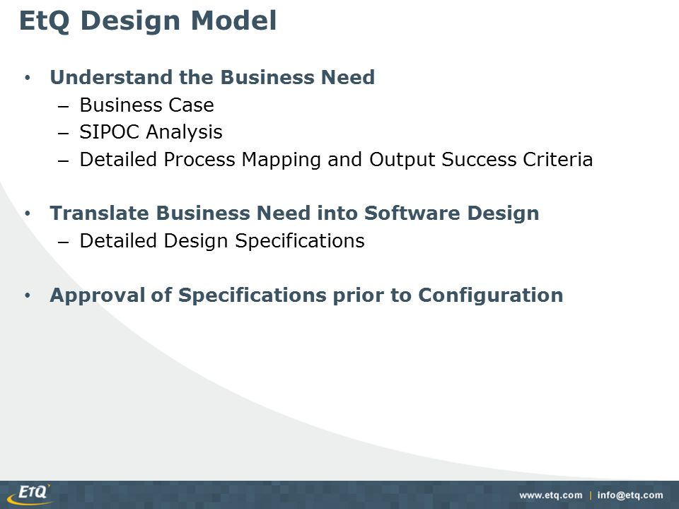 EtQ Design Model Understand the Business Need Business Case