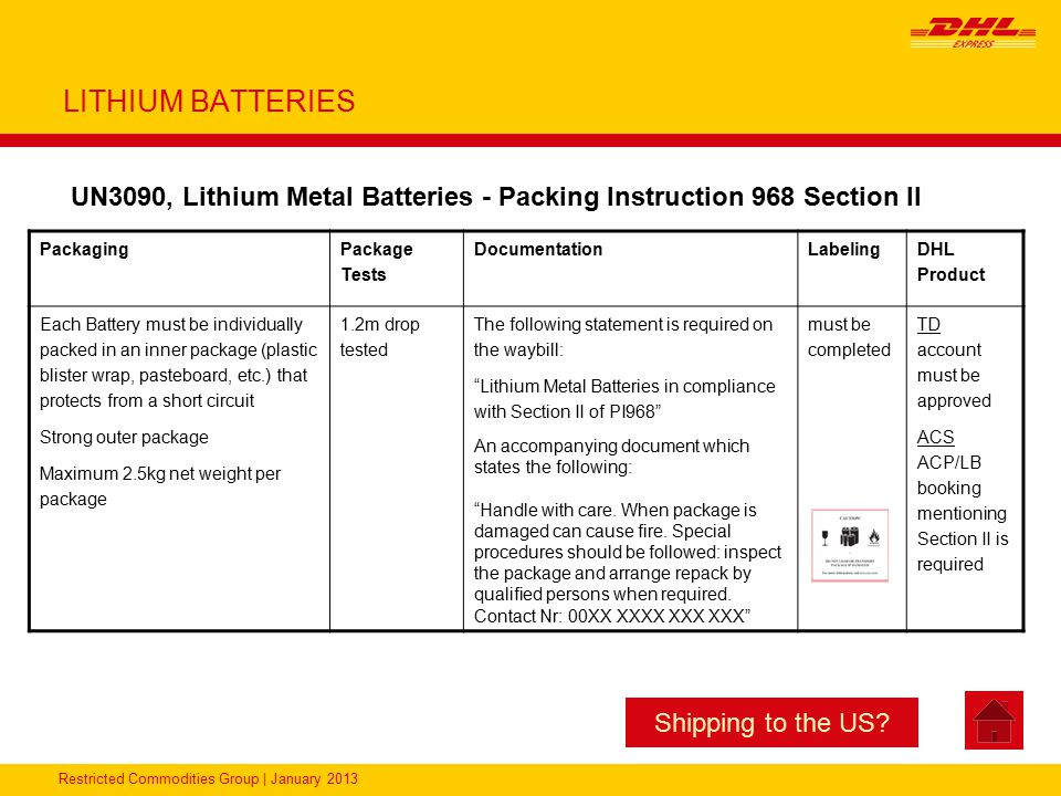 LITHIUM BATTERIES UN3090, Lithium Metal Batteries - Packing Instruction 968 Section II. Packaging.