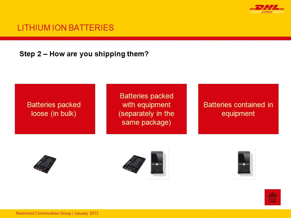 LITHIUM ION BATTERIES Step 2 – How are you shipping them