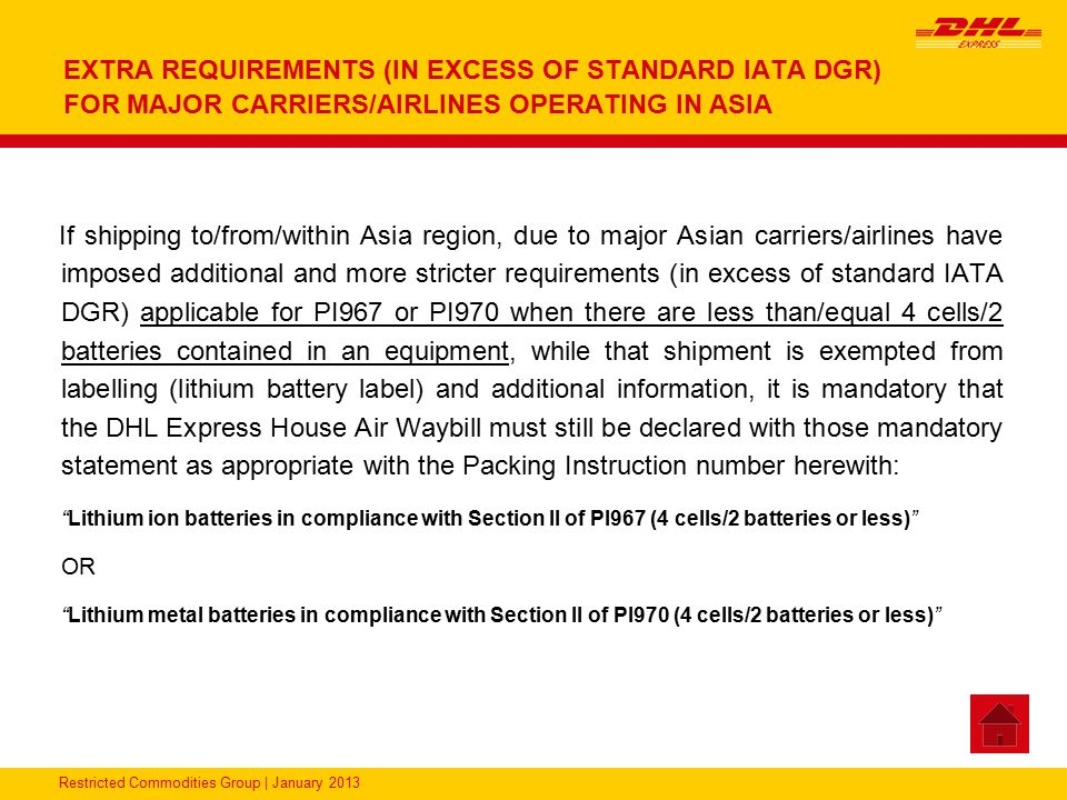 EXTRA REQUIREMENTS (IN EXCESS OF STANDARD IATA DGR) FOR MAJOR CARRIERS/AIRLINES OPERATING IN ASIA