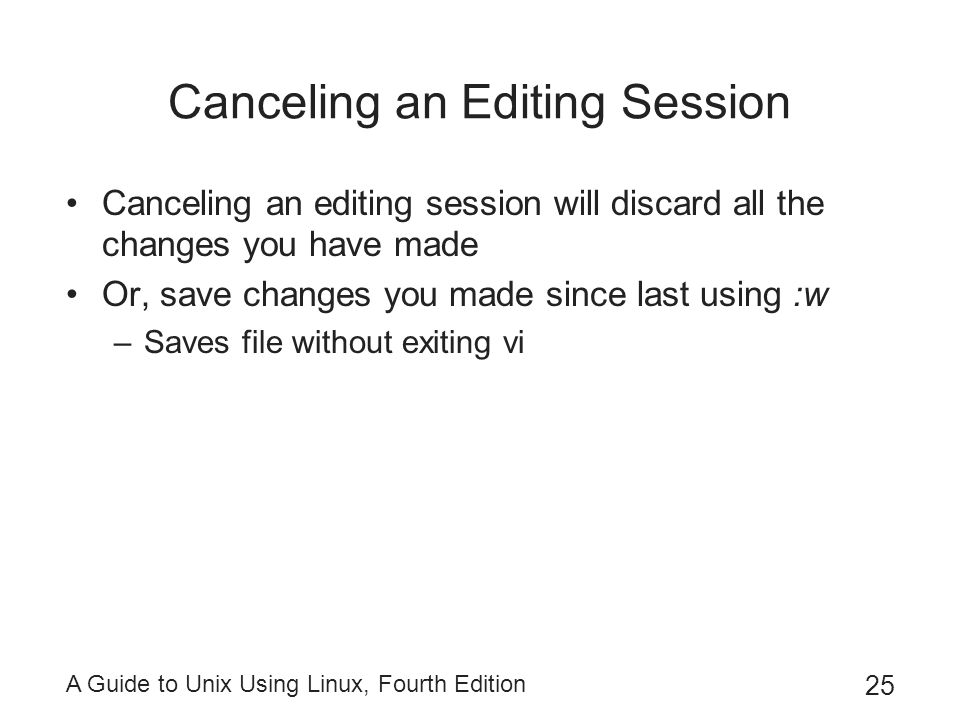 Canceling an Editing Session