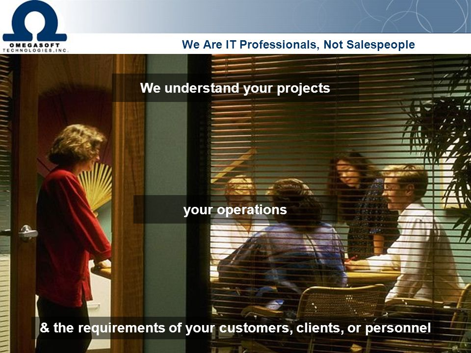 We Are IT Professionals, Not Salespeople