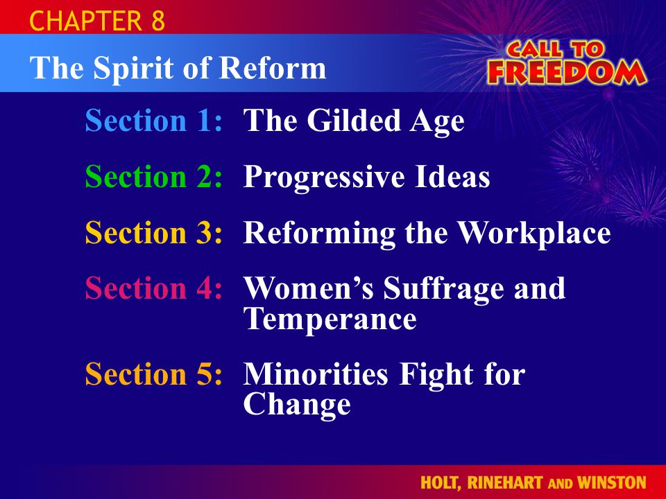 Section 1: The Gilded Age Section 2: Progressive Ideas