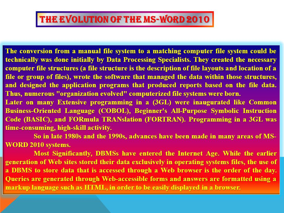 The Evolution of the MS-WORD 2010