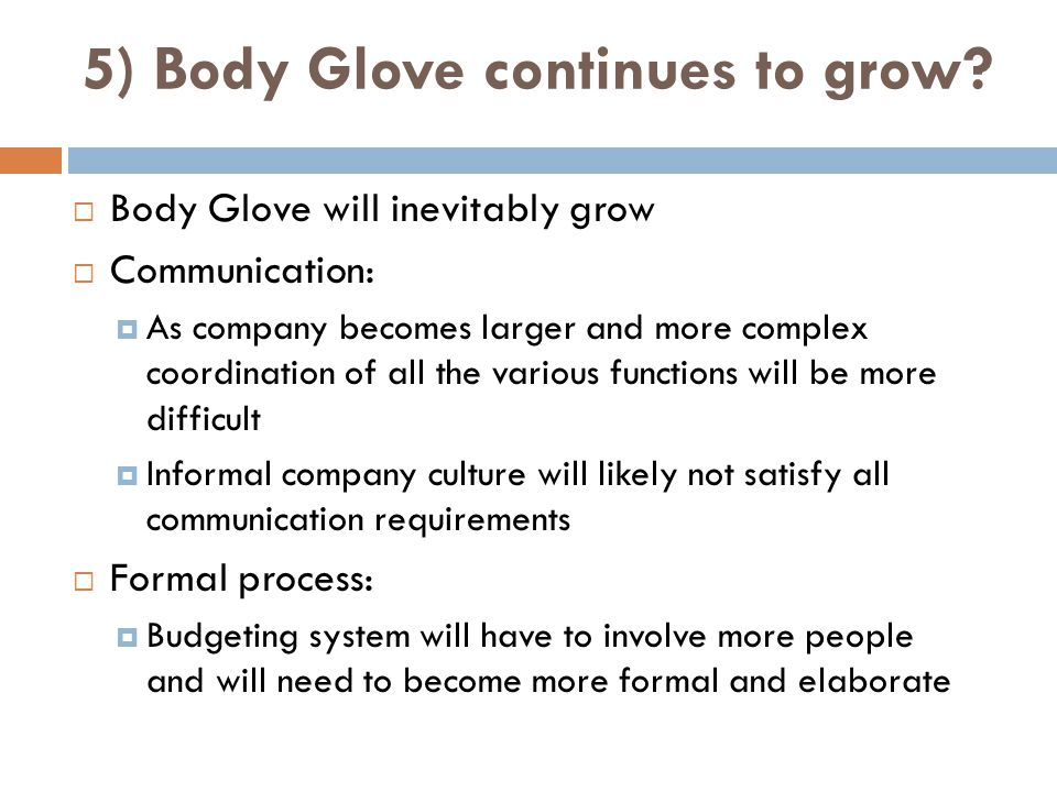 5) Body Glove continues to grow