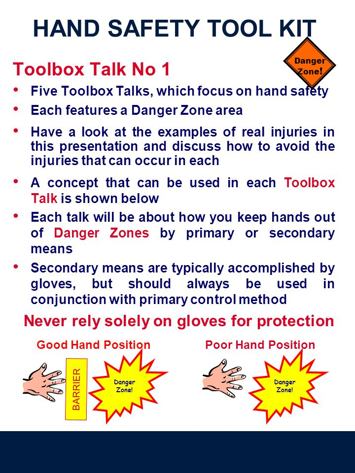 Toolbox Talk No 1 Five Toolbox Talks, which focus on hand safety