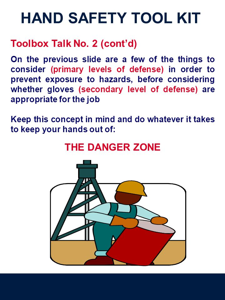 Toolbox Talk No. 2 (cont'd)