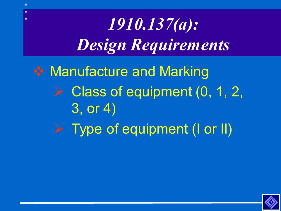 1910.137(a): Design Requirements