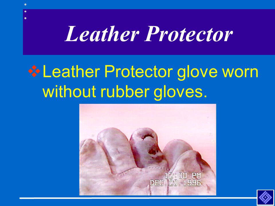 Leather Protector Leather Protector glove worn without rubber gloves.