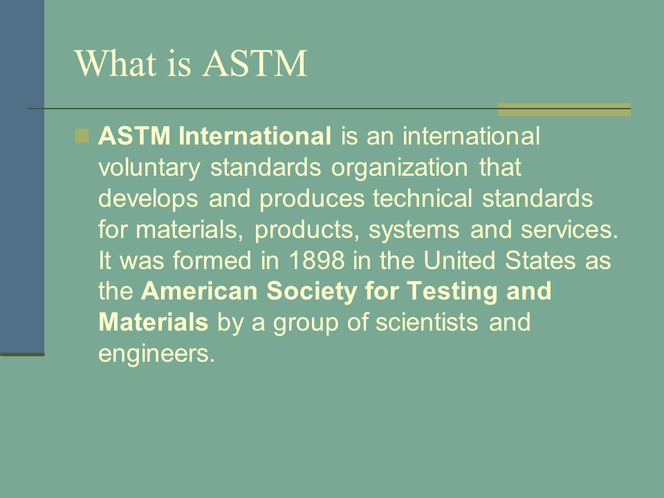 What is ASTM