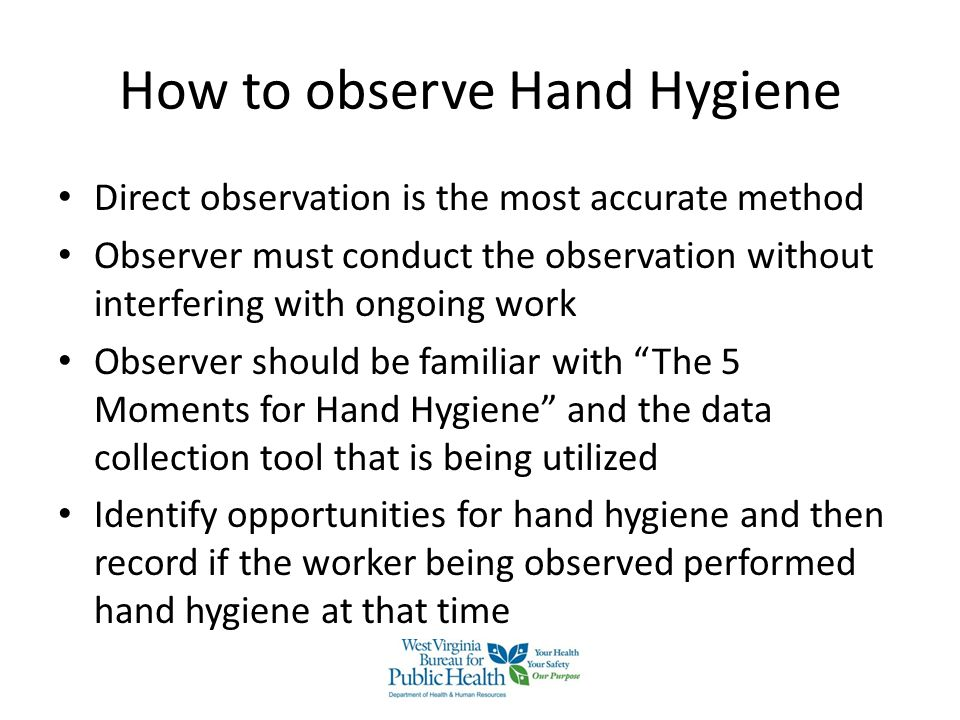 How to observe Hand Hygiene