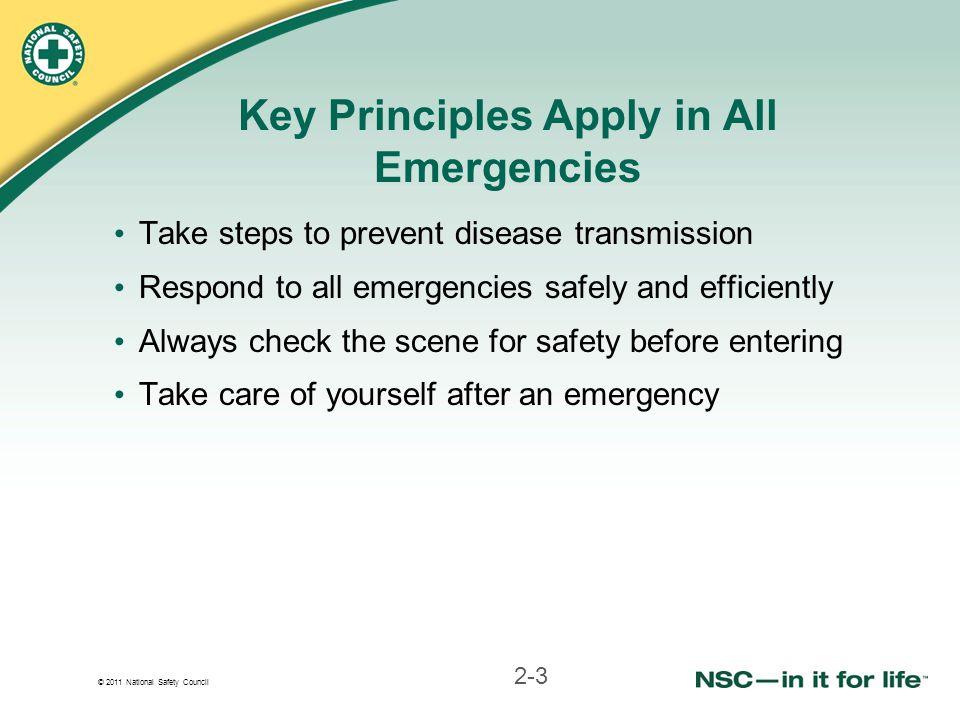 Key Principles Apply in All Emergencies