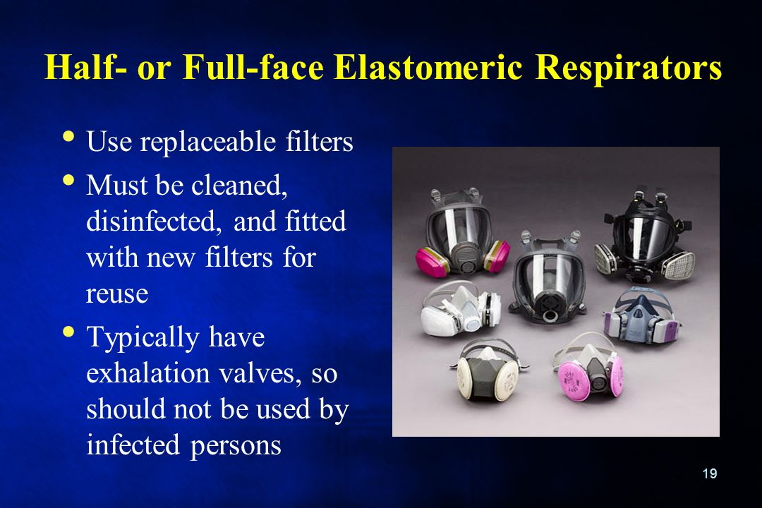 Half- or Full-face Elastomeric Respirators