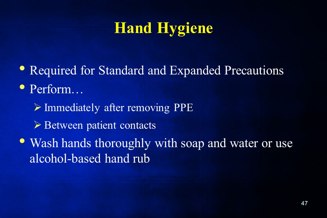 Hand Hygiene Required for Standard and Expanded Precautions Perform…
