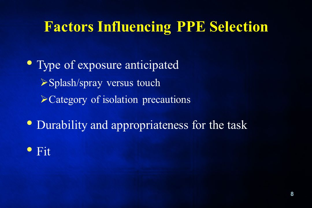 Factors Influencing PPE Selection