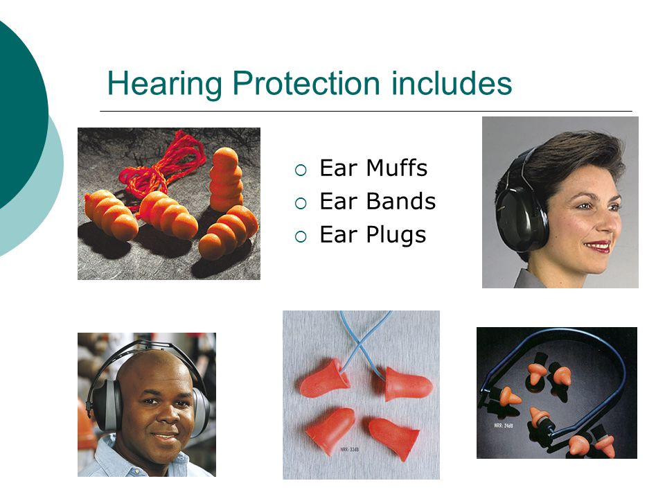 Hearing Protection includes